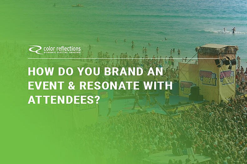 How do you brand an event and resonate with attendees?